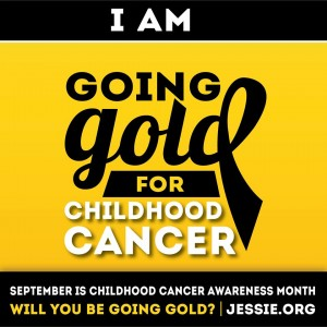 Going Gold for Childhood Cancer Awareness jessie.org