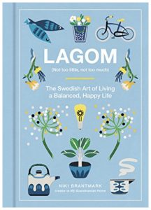 Cover of Niki Brantmark's book titled Lagom: The Swedish Art of Living a Balanced, Happy Life